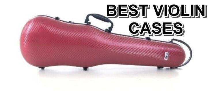 Best Violin Cases