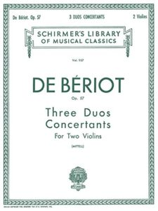 Charles De Beriot: Three Duo Concertante Op.57