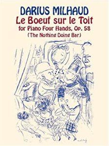 Darius Milhaud Le Boeuf sur le toit, Op. 58