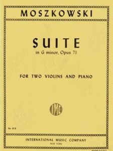 Moritz Moszkowski: Suite for 2 Violins and Piano, Op. 71